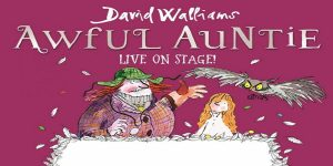 david walliams awful auntie the hexagon reading berkshire july 2018