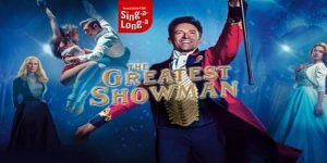 The greatest showman singalong the hexagon reading berkshire april 2019